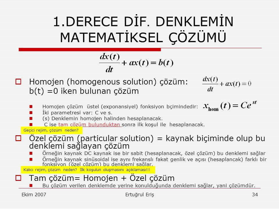 Ekim 2007Ertuğrul Eriş34 1.DERECE DİF.