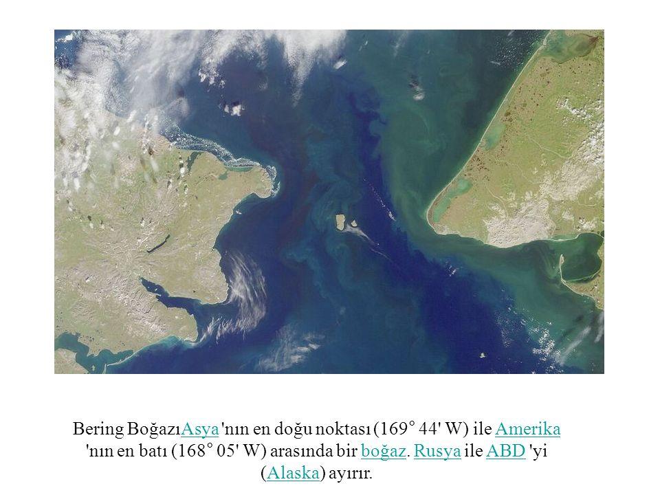 Bering BoğazıAsya 'nın en doğu noktası (169° 44' W) ile Amerika 'nın en batı (168° 05' W) arasında bir boğaz. Rusya ile ABD 'yi (Alaska) ayırır.AsyaAm