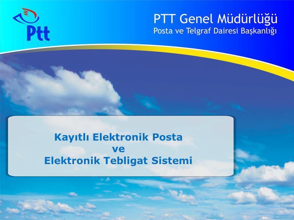 Kayıtlı Elektronik Posta ve Elektronik Tebligat Sistemi