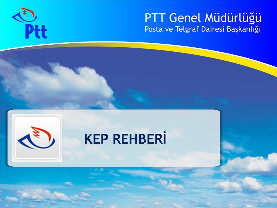 37 PTT Genel Müdürlüğü Teknik İşler ve Otomasyon Dairesi Başkanlığı KEP Rehberi