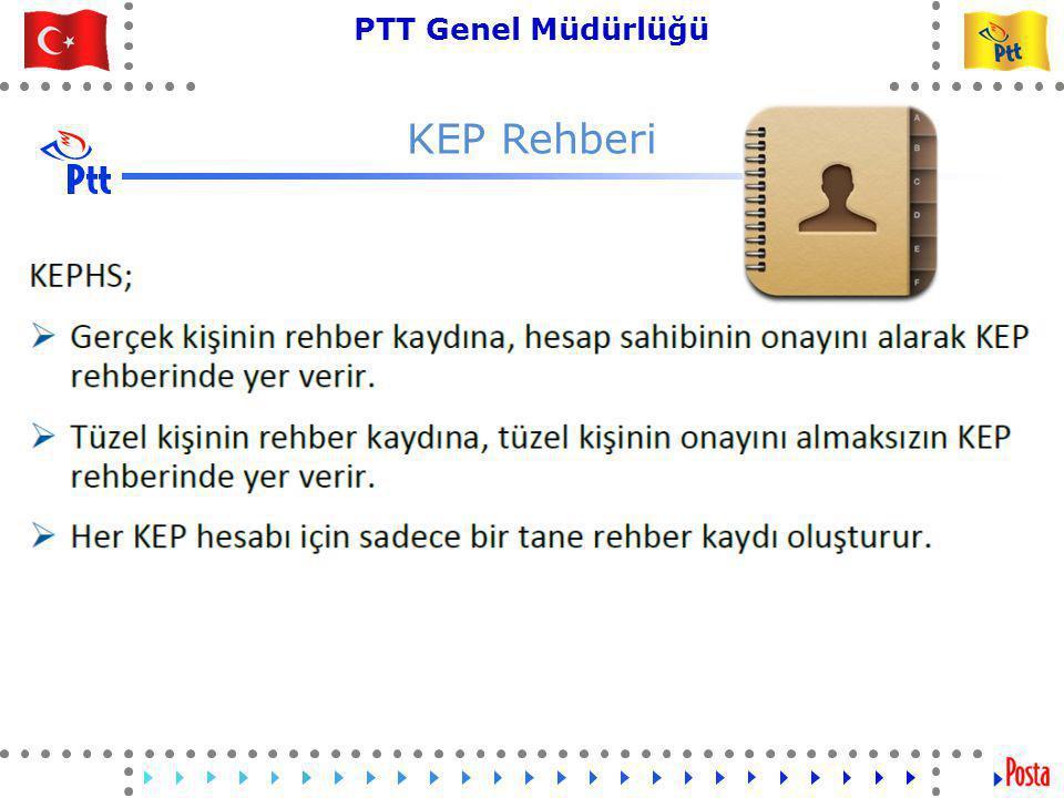 38 PTT Genel Müdürlüğü Teknik İşler ve Otomasyon Dairesi Başkanlığı KEP Rehberi