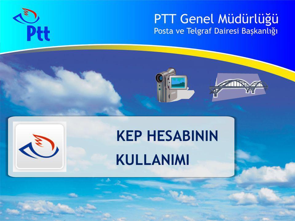 53 PTT Genel Müdürlüğü Teknik İşler ve Otomasyon Dairesi Başkanlığı HESABIN KULLANILMASI 53 KEP ana sayfasından «kurumsal» giriş seçilerek hesaba erişim işlemi başlatılır.