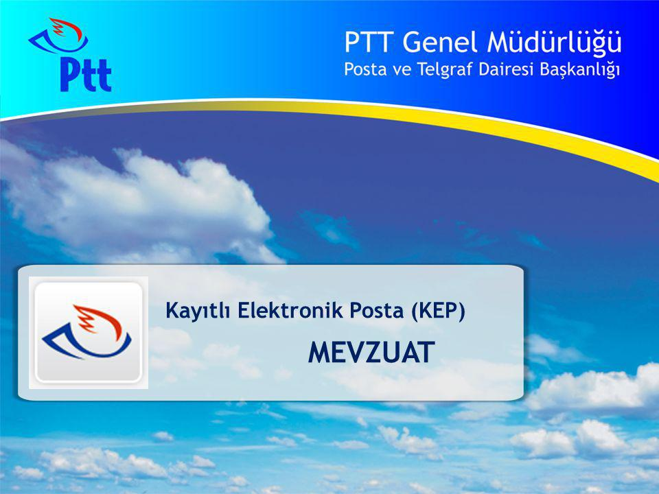 Kayıtlı Elektronik Posta (KEP) MEVZUAT