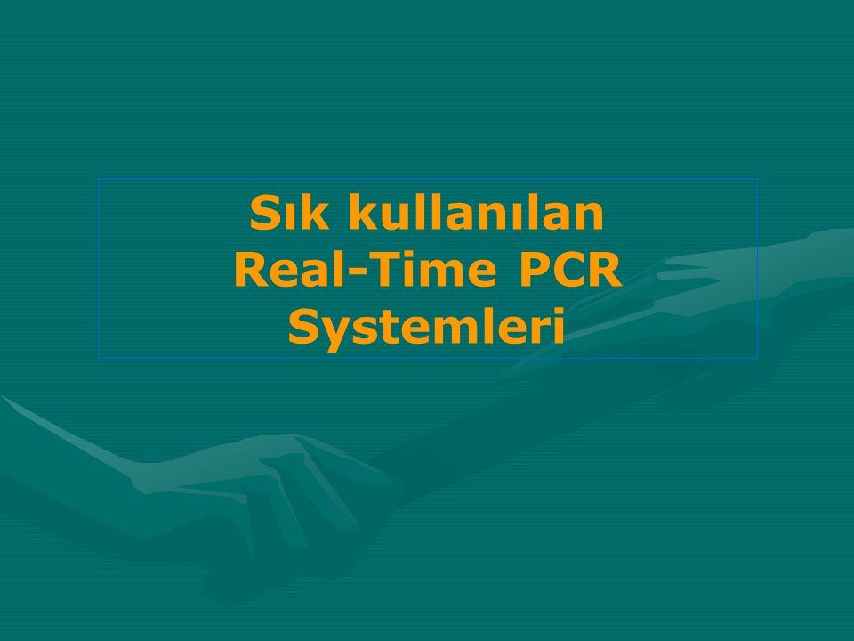 Sık kullanılan Real-Time PCR Systemleri