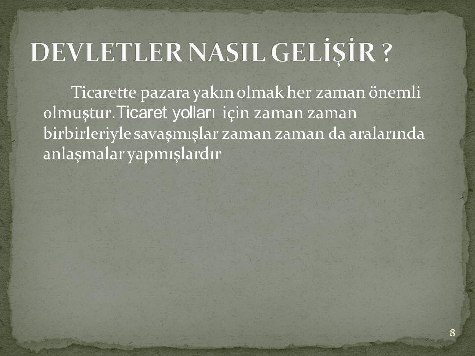 7  Tımar sistemi Osmanlı Devleti'nde toprak üretiminde devamlı bir verimlilik sağlamış ve hazineye yük olmadan güçlü ordulara sahip olmayı mümkün kıl