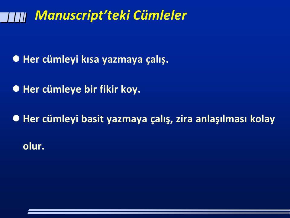 Manuscript'teki Cümleler  Her cümleyi kısa yazmaya çalış.