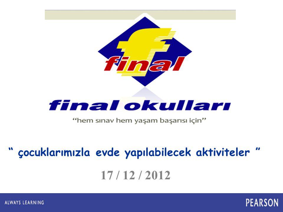 Mersin 07.01.2012 çocuklarımızla evde yapılabilecek aktiviteler 17 / 12 / 2012