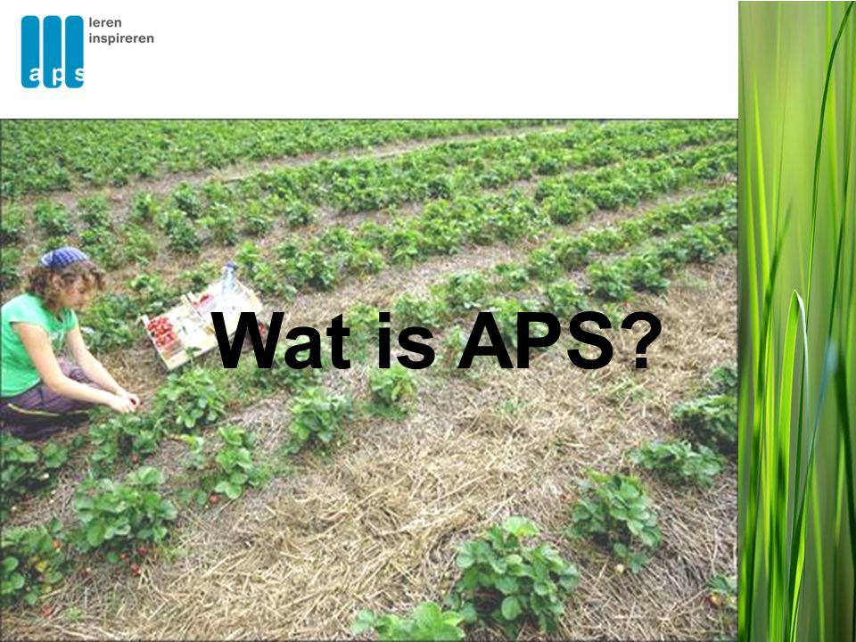 APS werkt samen met •Vergelijkbare organisaties •Universiteiten •Onderzoekers •Experts in curriculumontwikkeling •Experts in toetsen en examineren •Uitgevers •Consultants in de profit and non- profitsector