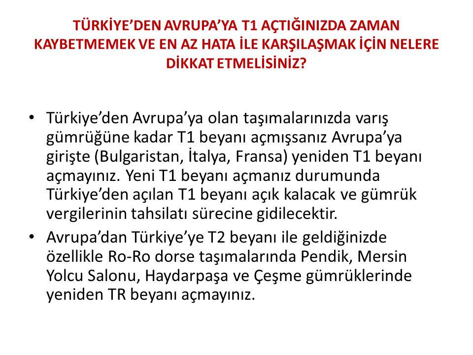TÜRKİYE'DEN AVRUPA'YA T1 AÇTIĞINIZDA ZAMAN KAYBETMEMEK VE EN AZ HATA İLE KARŞILAŞMAK İÇİN NELERE DİKKAT ETMELİSİNİZ? • Türkiye'den Avrupa'ya olan taşı