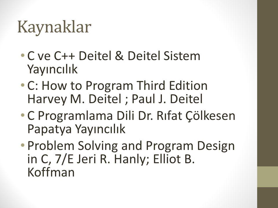 C Tarihçesi • C, temelde iki eski dile dayanarak, BCPL ve B, 1972 yılında Dennis Ritchie tarafından Bell Laboratuarlarında geliştirilmiştir.