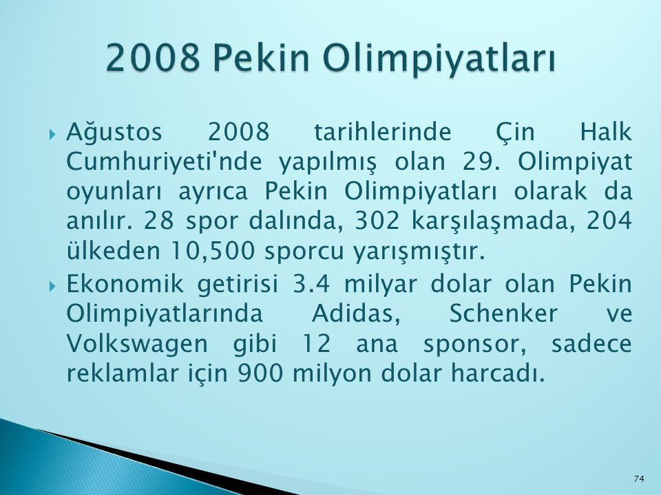  Ağustos 2008 tarihlerinde Çin Halk Cumhuriyeti'nde yapılmış olan 29. Olimpiyat oyunları ayrıca Pekin Olimpiyatları olarak da anılır. 28 spor dalında