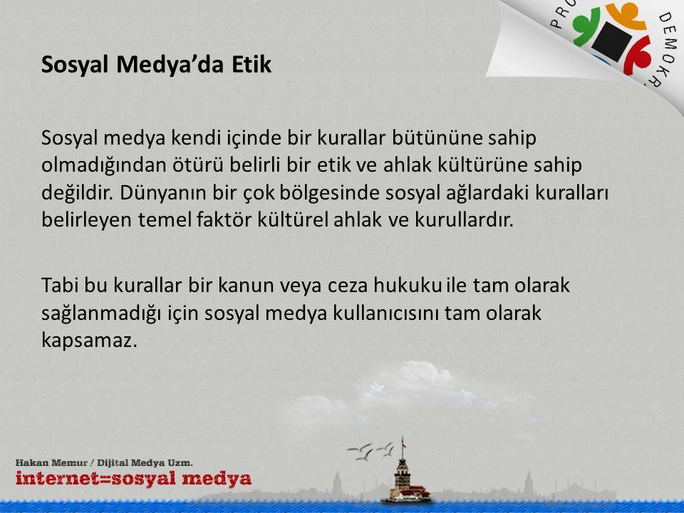 Sosyal Medya'da Etik Sosyal medya kendi içinde bir kurallar bütününe sahip olmadığından ötürü belirli bir etik ve ahlak kültürüne sahip değildir.