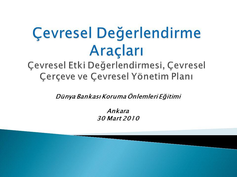 Dünya Bankası Koruma Önlemleri Eğitimi Ankara 30 Mart 2010