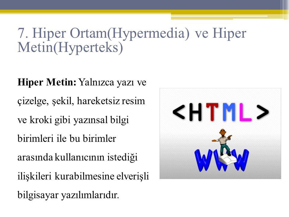 Hiper Metin: Yalnızca yazı ve çizelge, şekil, hareketsiz resim ve kroki gibi yazınsal bilgi birimleri ile bu birimler arasında kullanıcının istediği i