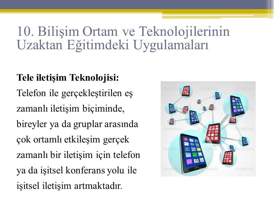 Tele iletişim Teknolojisi: Telefon ile gerçekleştirilen eş zamanlı iletişim biçiminde, bireyler ya da gruplar arasında çok ortamlı etkileşim gerçek za