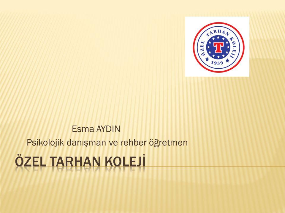 Esma AYDIN Psikolojik danışman ve rehber öğretmen