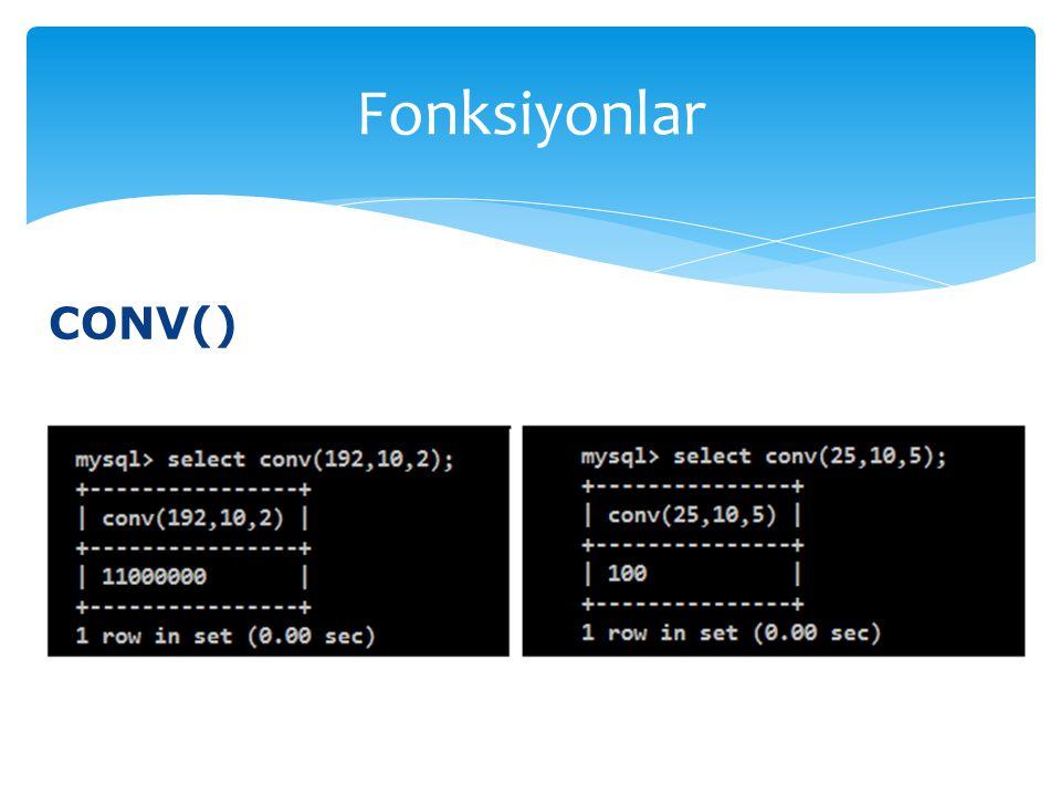 CONV() Fonksiyonlar