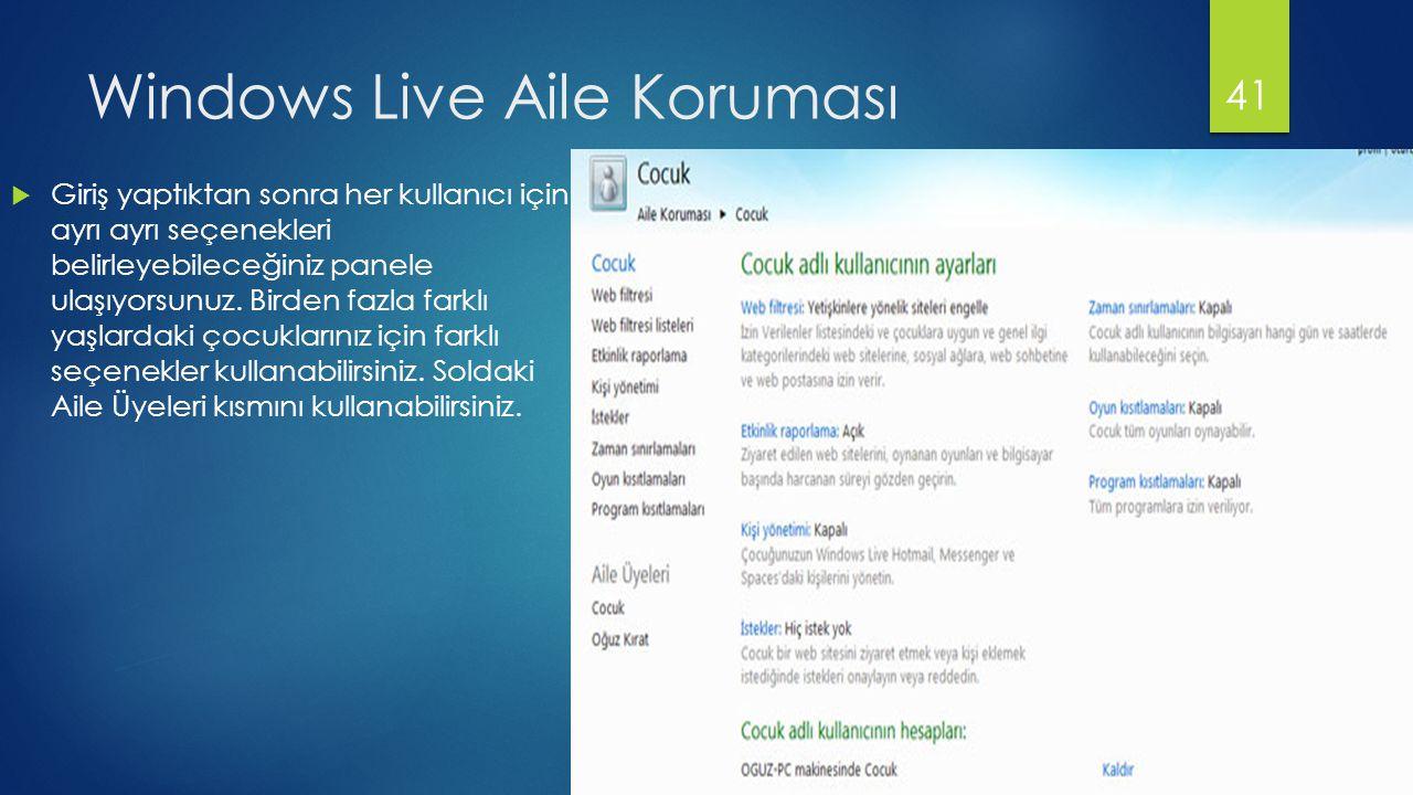 Windows Live Aile Koruması  Giriş yaptıktan sonra her kullanıcı için ayrı ayrı seçenekleri belirleyebileceğiniz panele ulaşıyorsunuz.