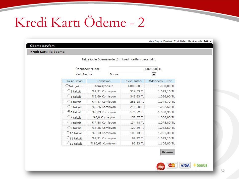 Kredi Kartı Ödeme - 2 32