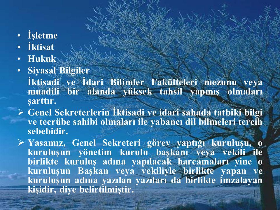 Bu şartlar şunlardır: •1. Türk vatandaşı olmak •2. Genel olarak 18 yaşını tamamlamış olmak •Birlik ve federasyon Genel Sekreter ve yardımcılarının en