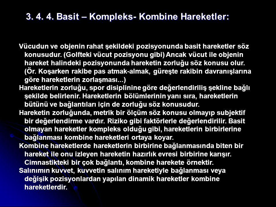 3.4. 4. Basit – Kompleks- Kombine Hareketler: 3. 4.