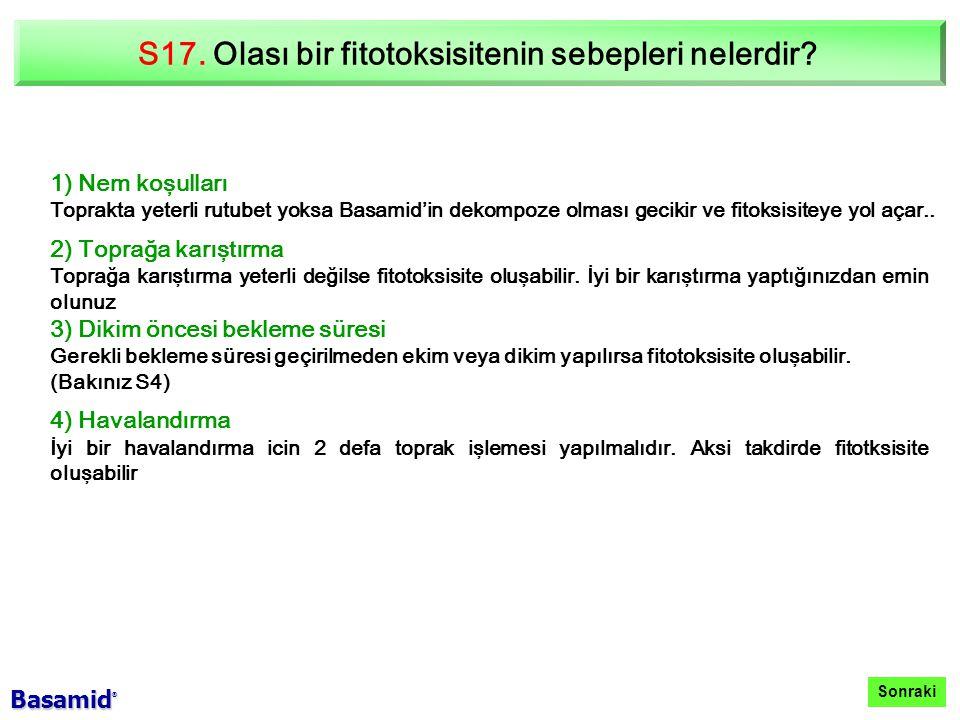 S17.Olası bir fitotoksisitenin sebepleri nelerdir.
