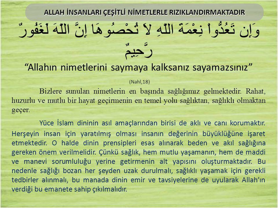 إنَّ اللّهَ تَعالى أنْزَلَ الدَّاءَ وَالدَّوَاءَ، وَجَعلَ لِكُلِّ دَاءٍ دَوَاءً، فَتَدَاوَوْا وَلَا تَتَدَاوَوْا بِحَرَامٍ Ebu d Derda (radıyallahu anh) anlatıyor: Resulullah (aleyhissalâtu vesselâm) buyurdular ki: Allah Teâlâ Hazretleri hastalığı da ilacı da indirmiştir.
