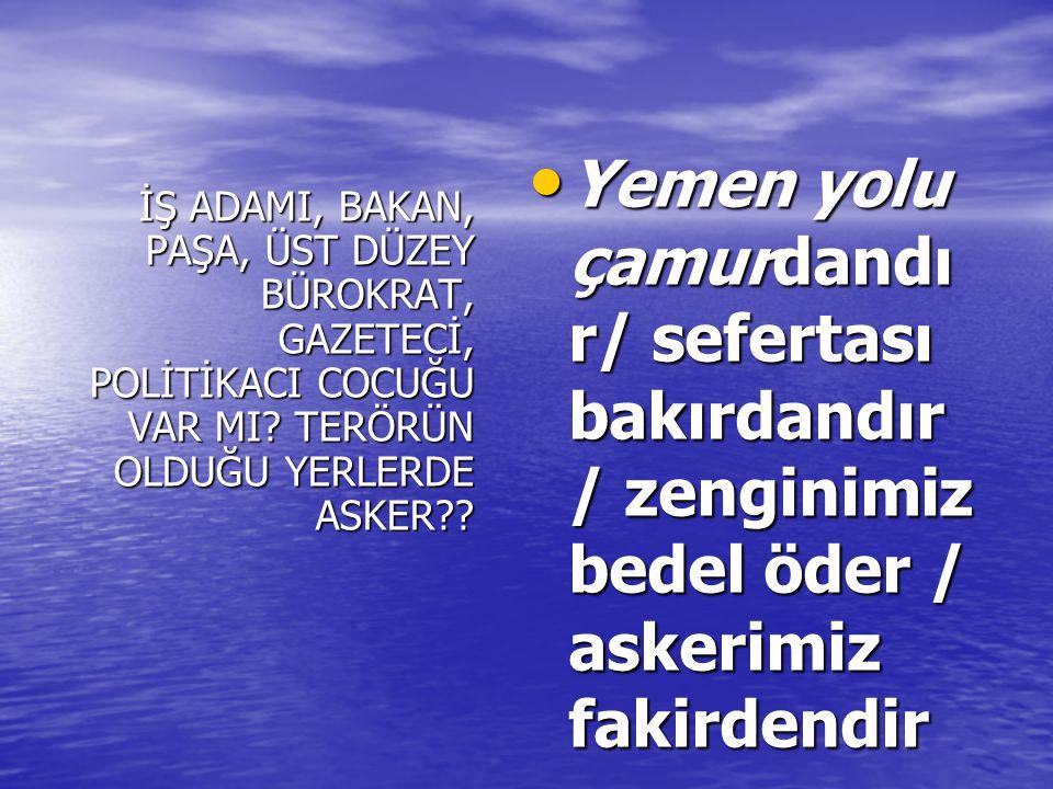 İŞ ADAMI, BAKAN, PAŞA, ÜST DÜZEY BÜROKRAT, GAZETECİ, POLİTİKACI COCUĞU VAR MI.