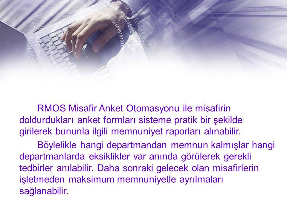 RMOS Misafir Anket Otomasyonu ile misafirin doldurdukları anket formları sisteme pratik bir şekilde girilerek bununla ilgili memnuniyet raporları alın
