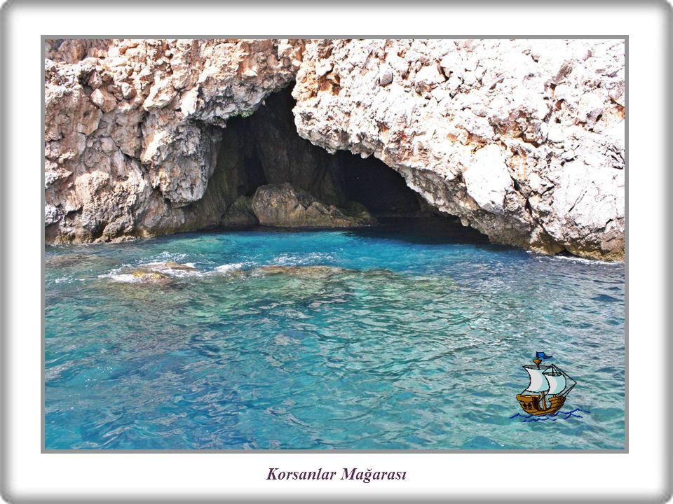 KORSANLAR MAĞARASI Alanya Kalesi'nin bulunduğu tarihi yarımadanın altında bir deniz mağarasıdır.