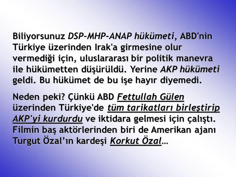 Biliyorsunuz, ABD'nin Türkiye üzerinden Irak'a girmesine olur vermediği için, uluslararası bir politik manevra ile hükümetten düşürüldü. Yerine AKP hü