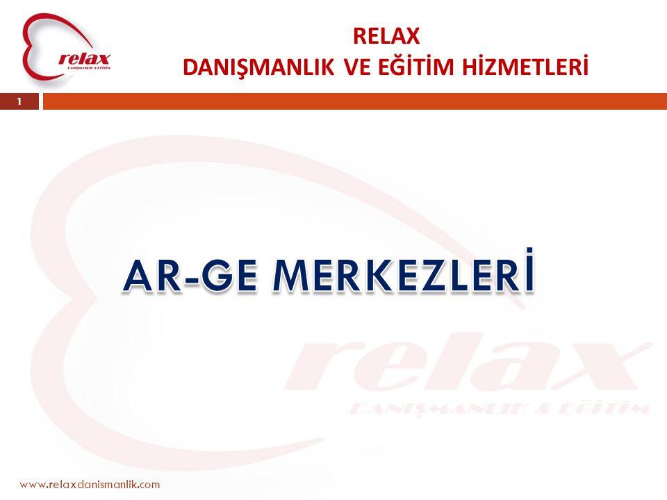RELAX DANIŞMANLIK VE EĞİTİM HİZMETLERİ www.relaxdanismanlik.com 1