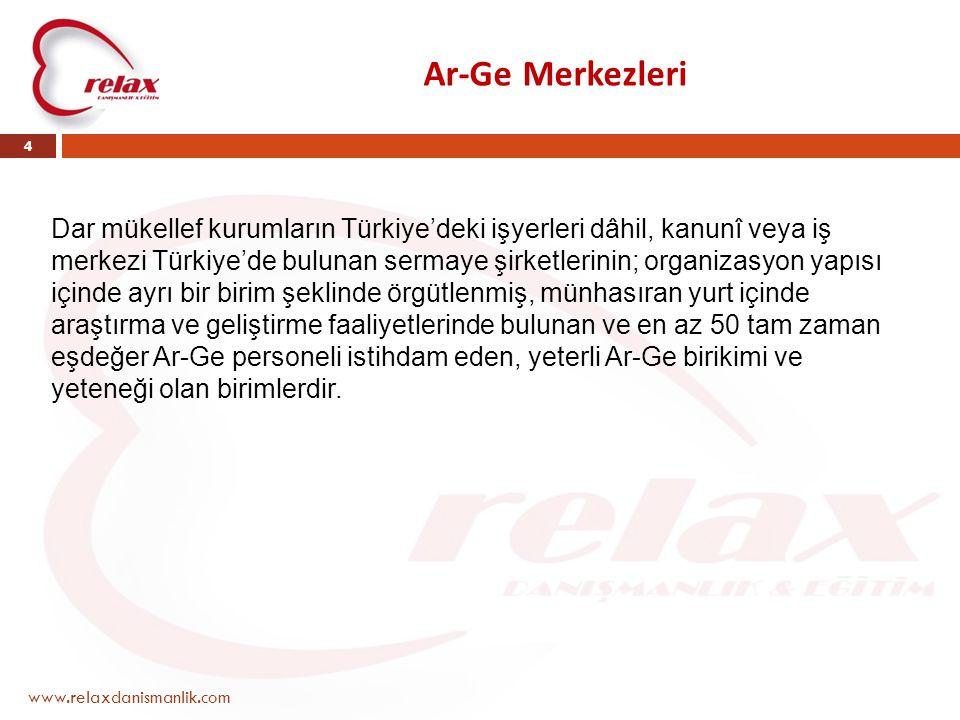 www.relaxdanismanlik.com 4 Dar mükellef kurumların Türkiye'deki işyerleri dâhil, kanunî veya iş merkezi Türkiye'de bulunan sermaye şirketlerinin; orga