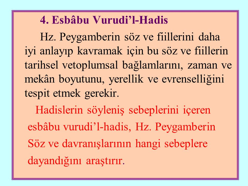 Peygamberimiz Medinelilerin hurmaları aşıladıklarını görünce onlara hurmaları aşılamamalarını tavsiye eder.