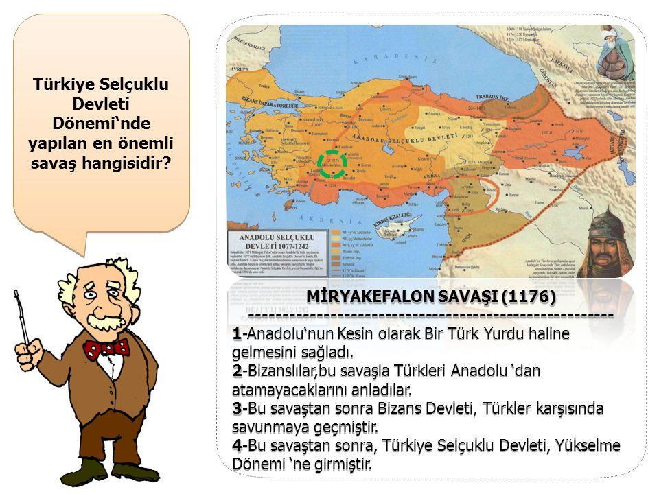 Türkiye Selçuklu Devleti Dönemi'nde yapılan en önemli savaş hangisidir? II. Kılıçaslan