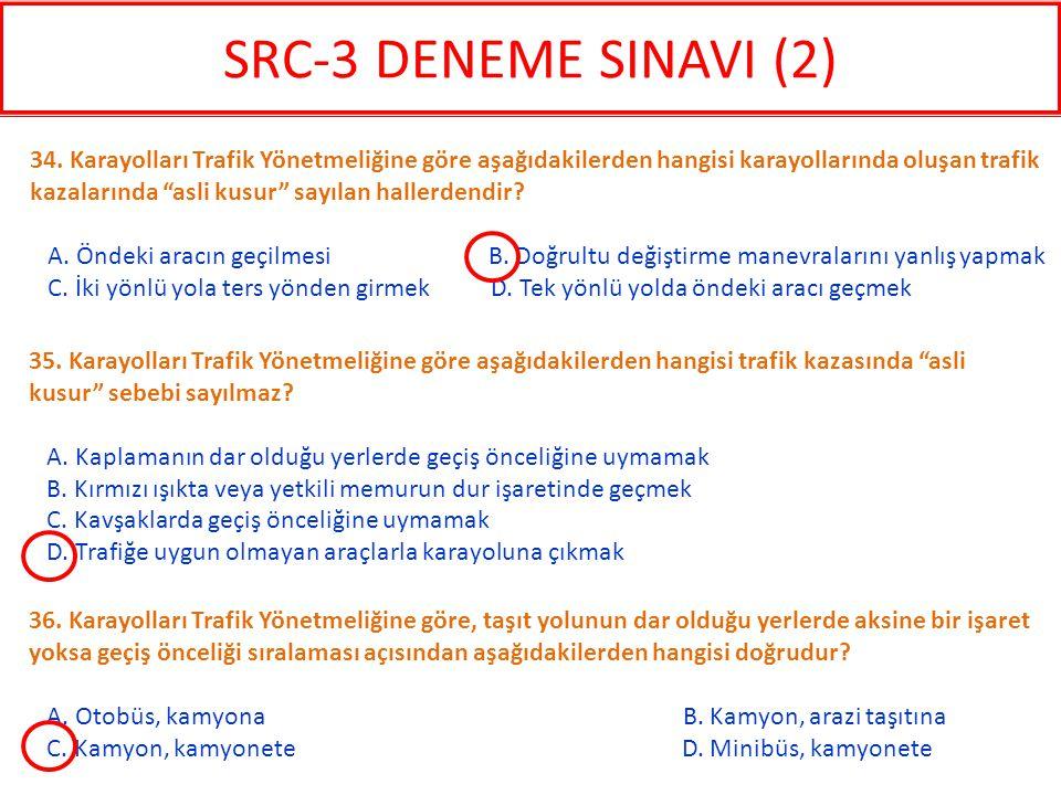 36. Karayolları Trafik Yönetmeliğine göre, taşıt yolunun dar olduğu yerlerde aksine bir işaret yoksa geçiş önceliği sıralaması açısından aşağıdakilerd