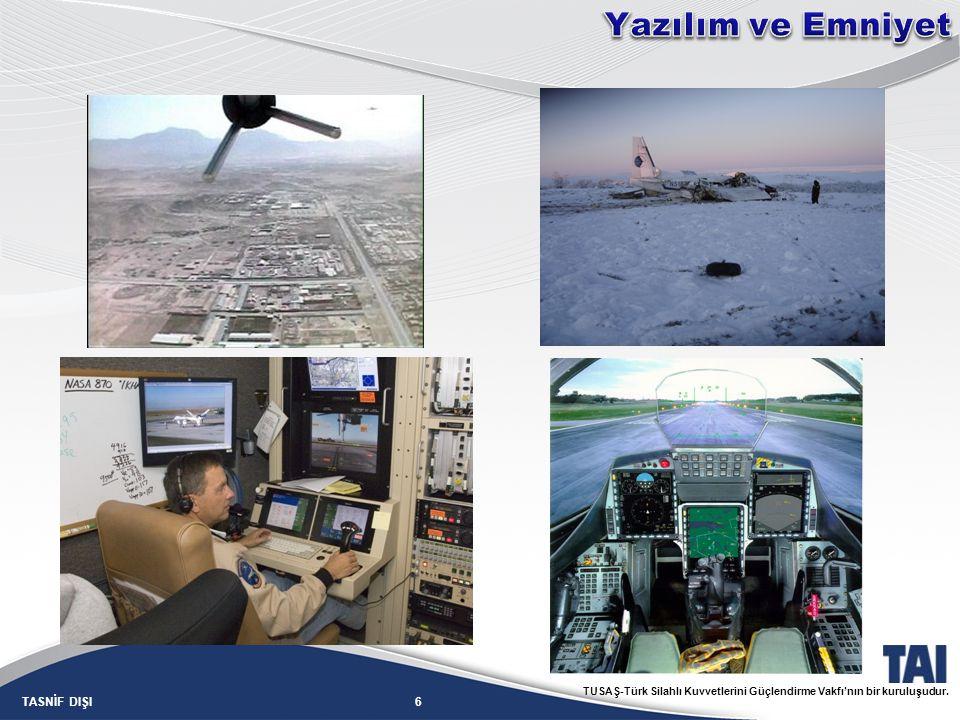 6TASNİF DIŞI TUSAŞ-Türk Silahlı Kuvvetlerini Güçlendirme Vakfı'nın bir kuruluşudur.