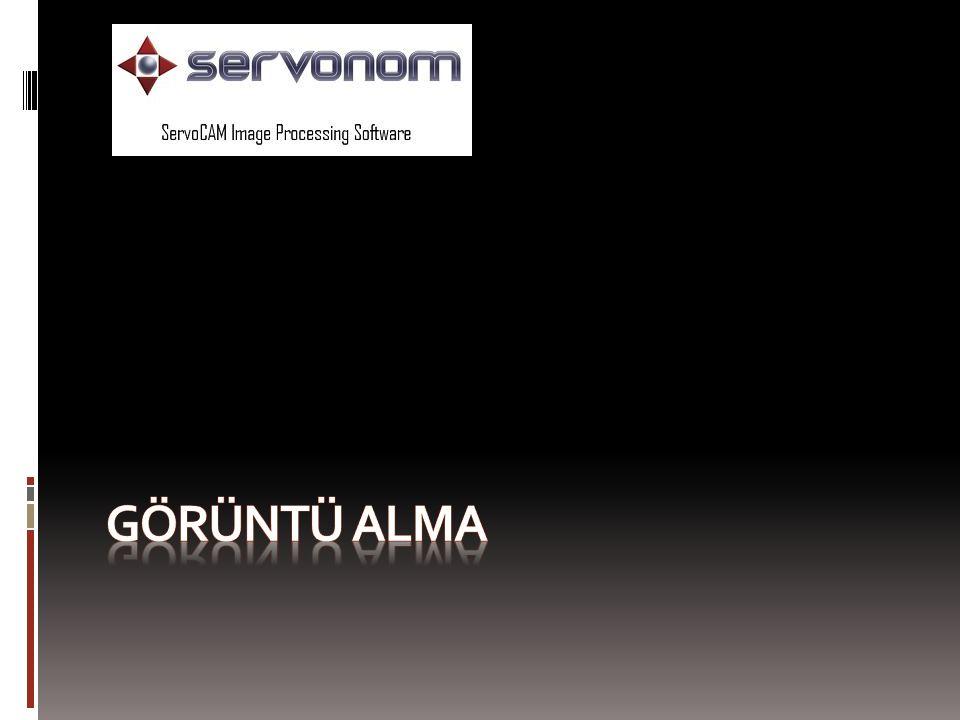 http://www.servonom.com Görüntü Alma  Görüntü Alma Modülü, Yüksek Hızlı Endüstriyel Kameraya sahiptir.