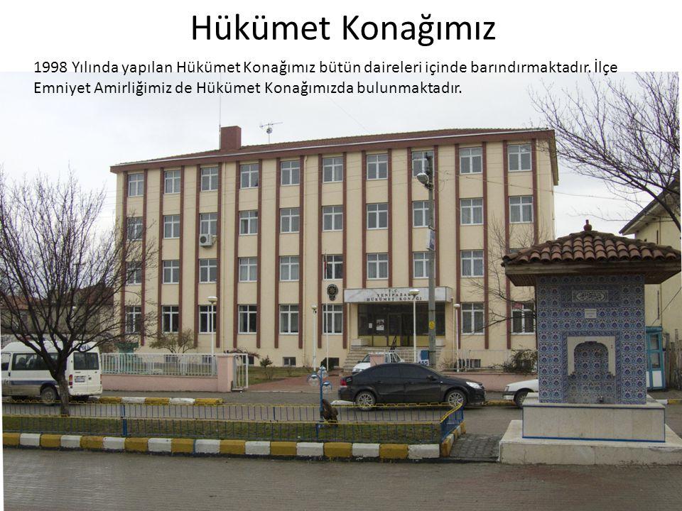 Hükümet Konağımız 1998 Yılında yapılan Hükümet Konağımız bütün daireleri içinde barındırmaktadır. İlçe Emniyet Amirliğimiz de Hükümet Konağımızda bulu