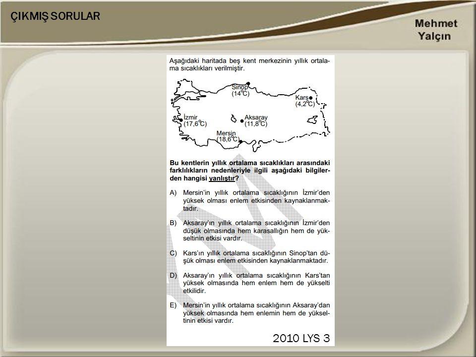 ÇIKMIŞ SORULAR 2010 LYS 3