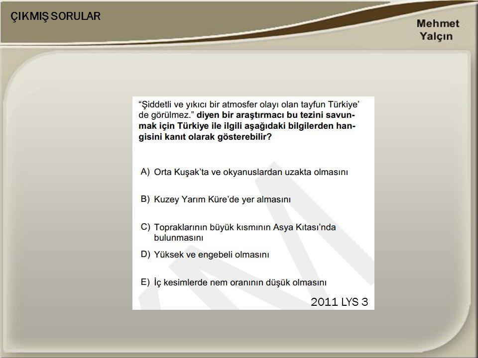 ÇIKMIŞ SORULAR 2011 LYS 3