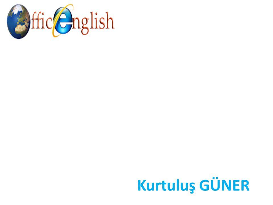 OFFICE ENGLISH İNGİLİZCE DİL EĞİTİM HİZMETLERİ English Language Teacher, Kurtuluş Güner, has graduated from Bilkent University and 19 Mayıs University.