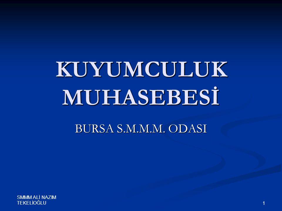 SMMM ALİ NAZIM TEKELİOĞLU 1 KUYUMCULUK MUHASEBESİ BURSA S.M.M.M. ODASI