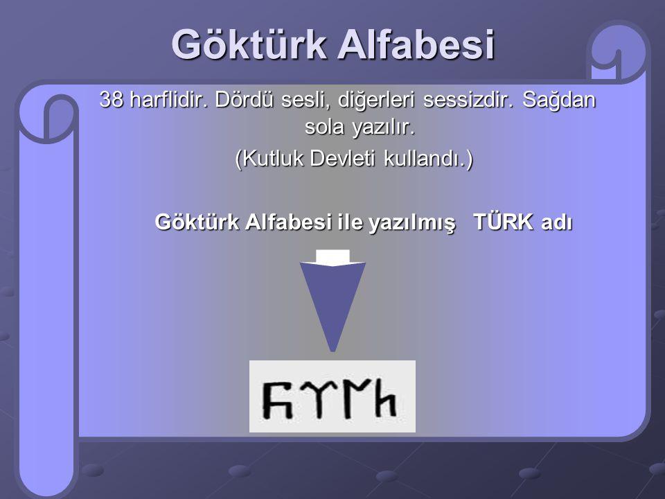 ORHUN KİTABELERİ ( Göktürk Yazıtları ) Tarihte Türk adının geçtiği ilk Türkçe kitabedir. Orhun Kitabeleri Orhun Kitabeleri Bilge Kağan, Kültegin,Tonyu