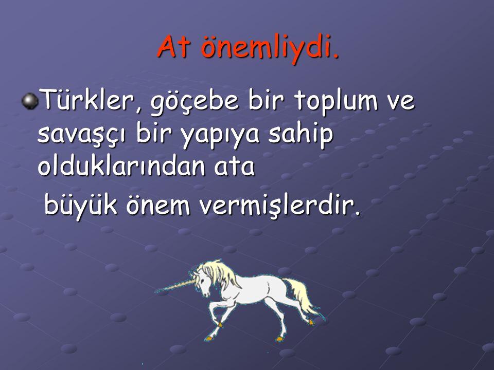 Türklerin yaşayışlarını; Bulundukları yerin iklimi, Bitki örtüsü, Yeryüzü şekilleri belirlemiştir. belirlemiştir.