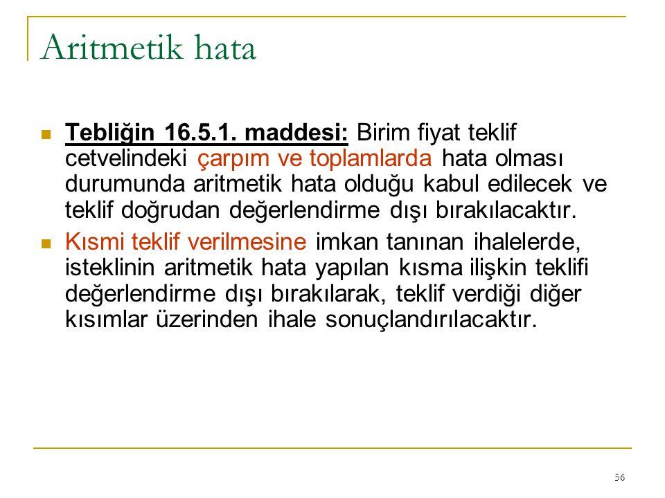 56 Aritmetik hata  Tebliğin 16.5.1.