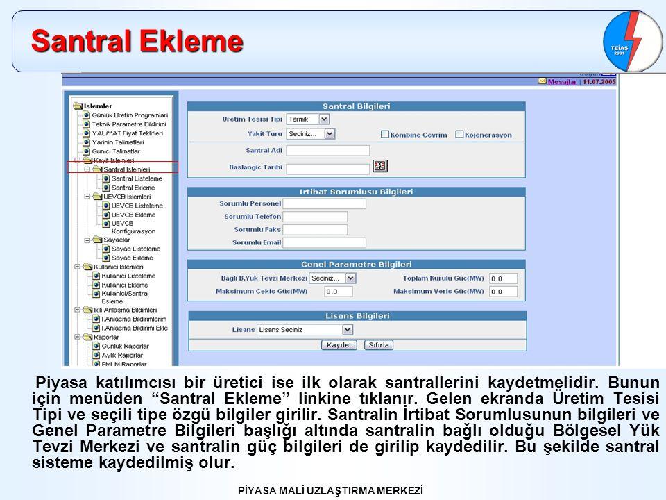 PİYASA MALİ UZLAŞTIRMA MERKEZİ Sayaç Bilgileri Sayaç Ekleme linkine tıklandığında bu ekran gelir.