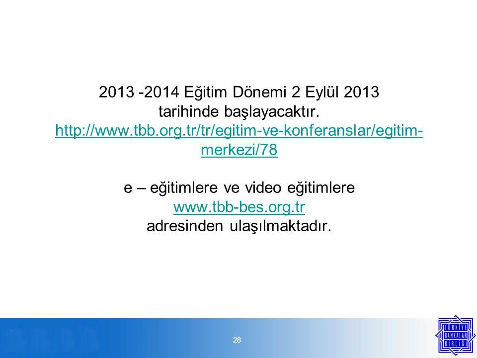 28 2013 -2014 Eğitim Dönemi 2 Eylül 2013 tarihinde başlayacaktır.