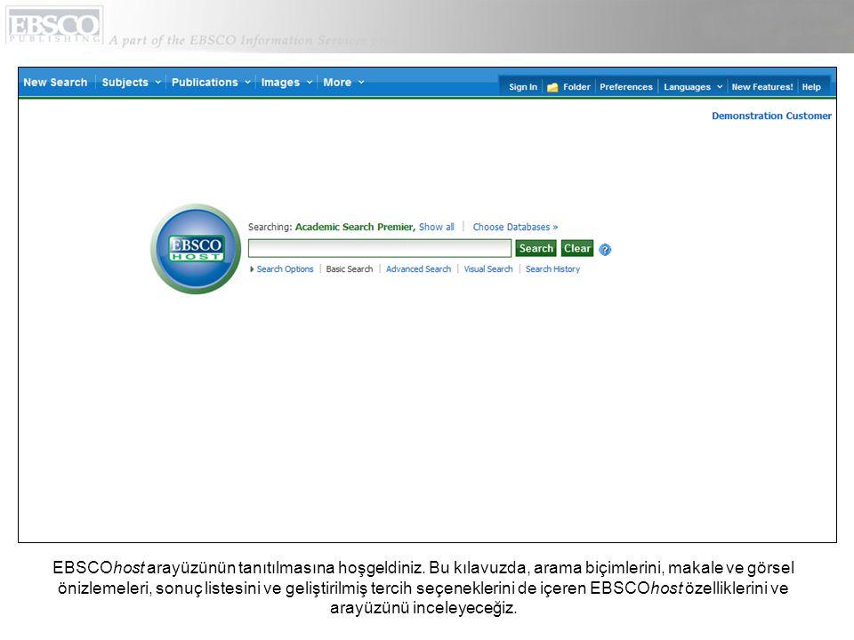 EBSCOhost arayüzünün tanıtılmasına hoşgeldiniz.