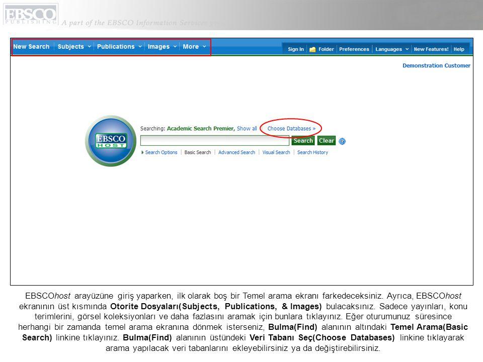 EBSCOhost arayüzüne giriş yaparken, ilk olarak boş bir Temel arama ekranı farkedeceksiniz.